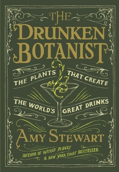 "The cover of the Drunken Botanist book that says ""The Plants That Create the World's Great Drinks"""