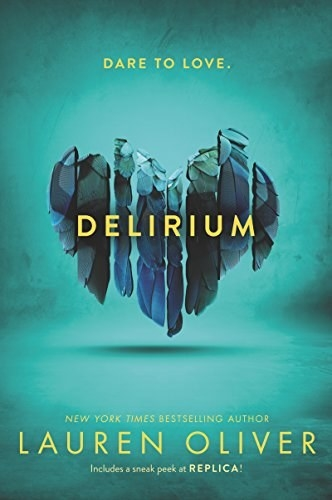 The cover of Delirium with dare to love written across the top