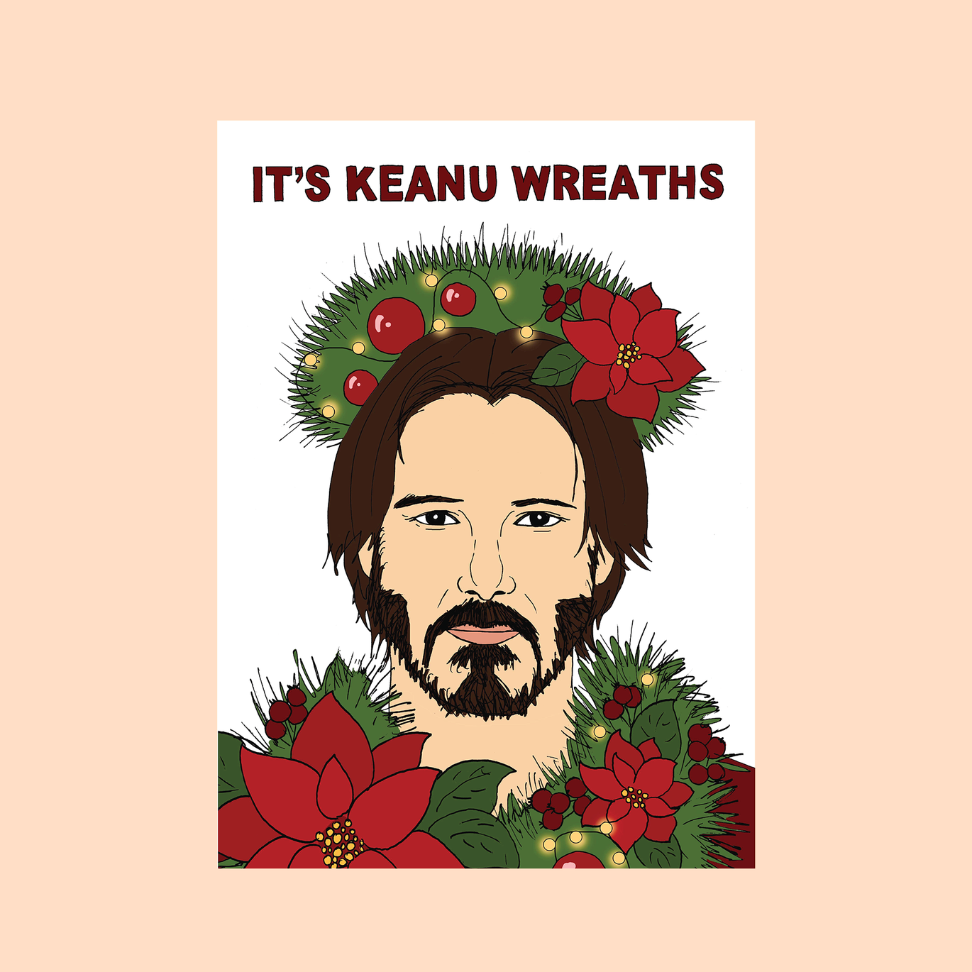 a greeting card with keanu reeves drawn on it surrounded by wreaths