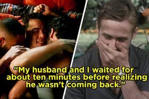 """""""我丈夫和我等了大约十分钟意识到他不会再回来了。"""""""