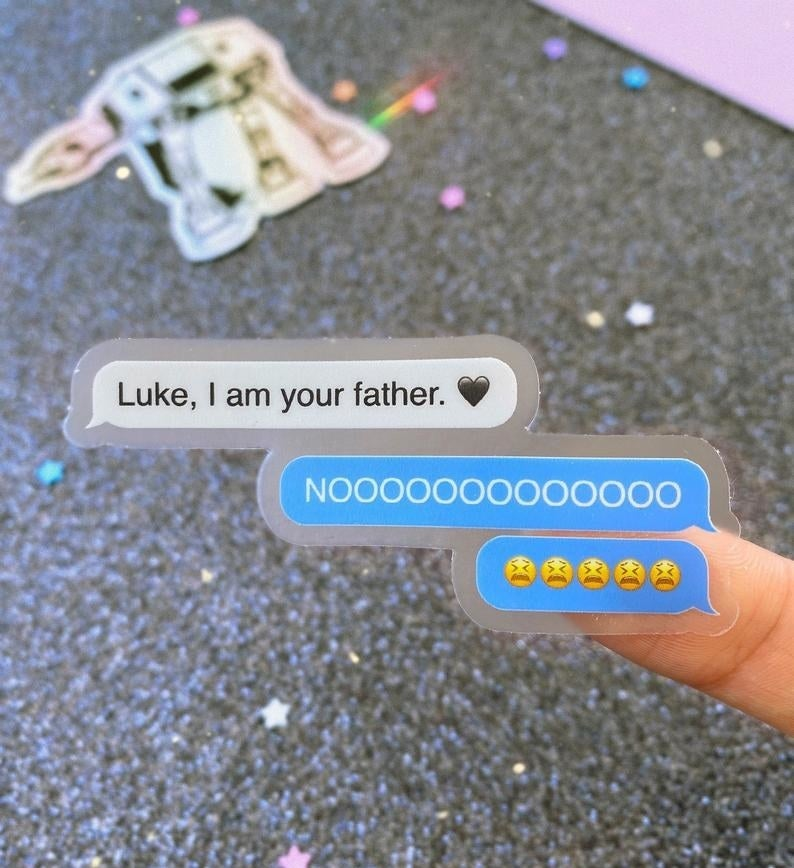 """The clear-bordered sticker that looks like a text convo between Darth Vader and Luke. A gray bubble reads """"Luke, I am your father"""" with a black heart and the blue bubbles read """"NOOOOOOOOOOOO"""" with upset emojis"""