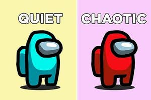 "Cyan and red Among Us character with text ""quiet"" and ""chaotic"""