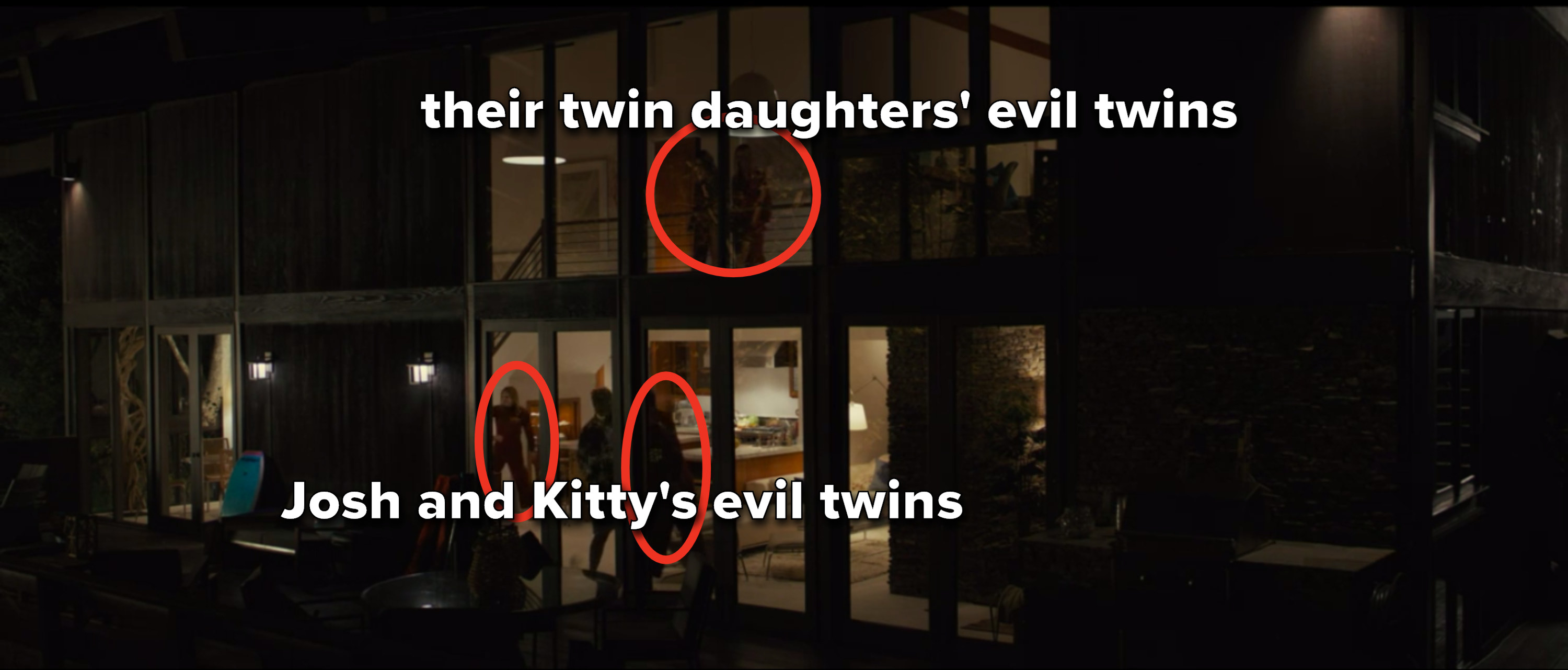 The evil twins of Josh, Kitty, and their twin daughters come into their house to attack them
