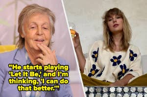 """Paul McCartney side by side with Taylor Swift with the quote """"He starts playing let it be and I'm thinking I can do that better"""""""
