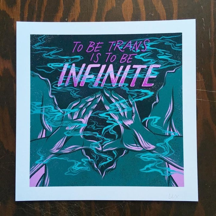 """a print that reads """"to be trans* is to be infinite"""" with two hands in the background"""