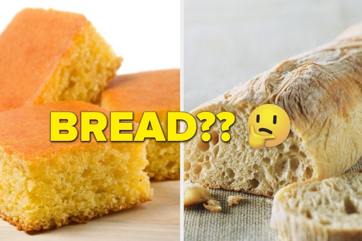 """Corn bread and ciabatta bread with the word """"bread?"""" over it"""