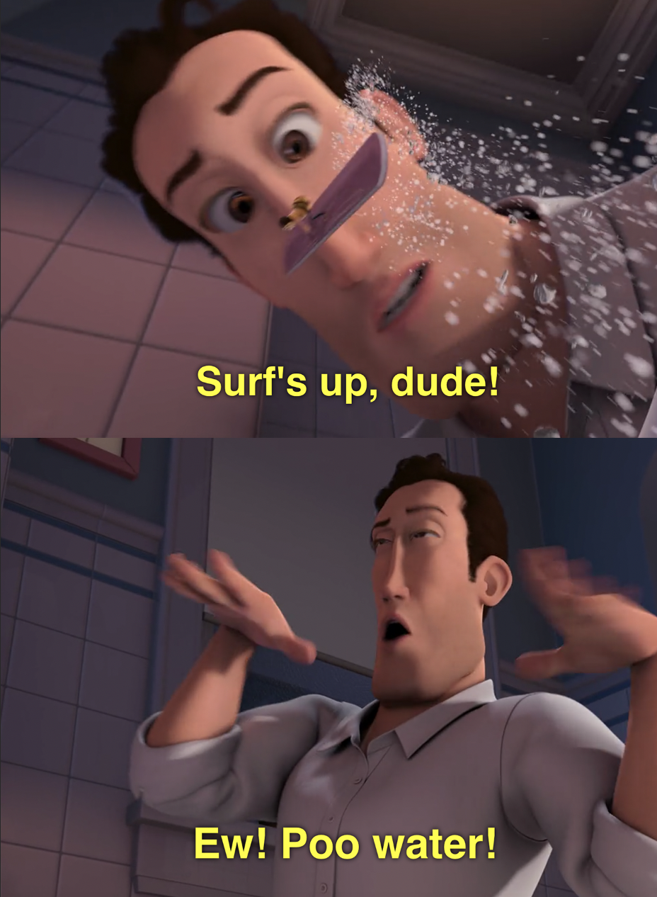 """Barry surfs on a nail file and says """"surf's up, dude!"""" and Ken gets splashed and says """"Ew! Poo water!"""""""