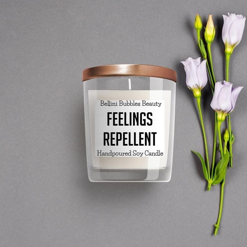 A candle that says feelings repellent