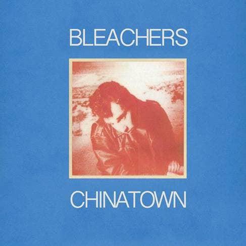 "Bleachers ""chinatown"" album cover"
