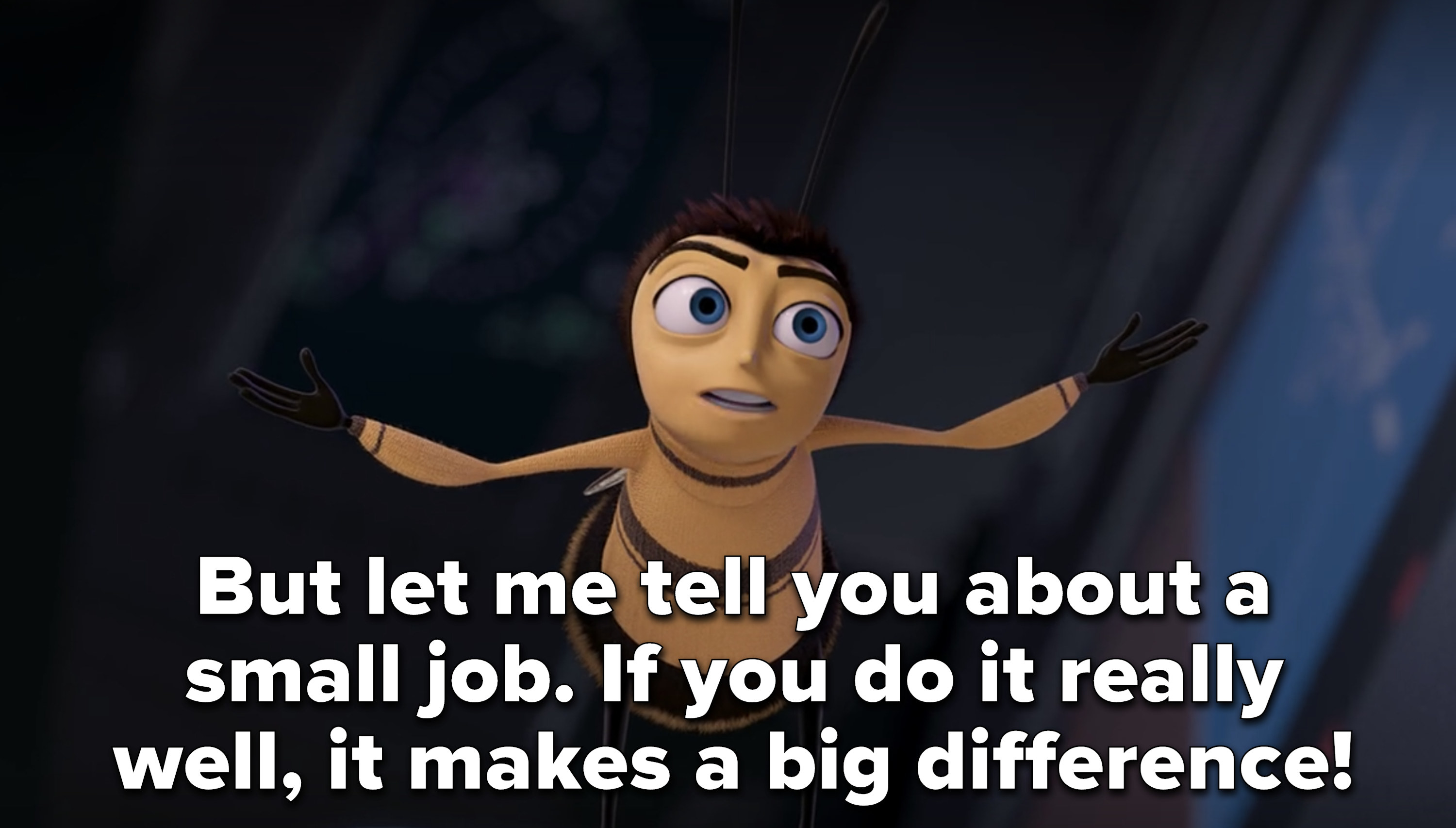 """Barry says """"but let me tell you about a small job. If you do it really well, it makes a big difference"""""""