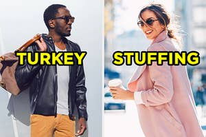 """On the left, someone wearing corduroy pants, a leather jacket, and sunglasses labeled """"turkey,"""" and on the right, someone wearing a long coat and sunglasses labeled """"stuffing"""""""