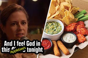 Pam from the Office saying she feels god in this applebee's while enjoying an appetizer sampler