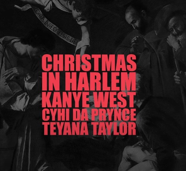 "Single cover of ""Christmas in Harlem"" featuring the text: ""Christmas in Harlem"" Kanye West, Cyhi Da Prynce, Teyana Taylor"