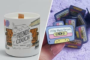 """(left) Illustrated candle (right) Mixtape pin with the words """"I'll Be There for You"""" on it"""