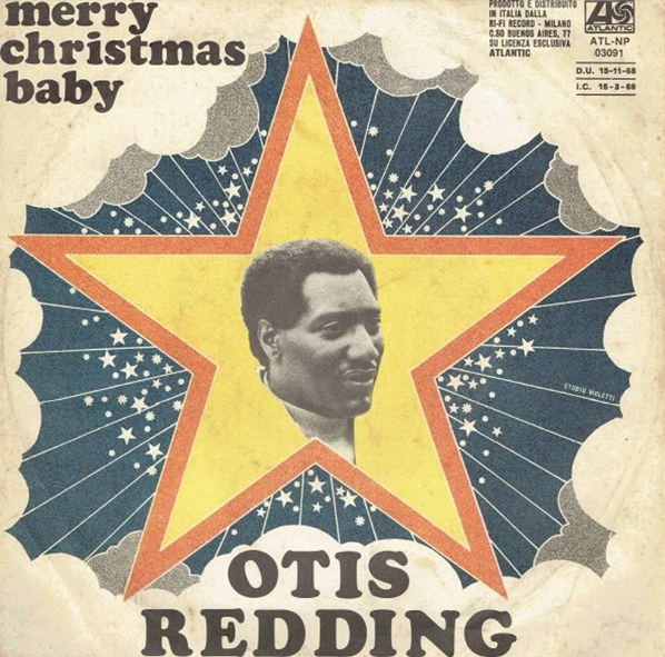 "Record cover of ""Merry Christmas Baby"" by Otis Redding, featuring an image of Otis Redding in the middle of a star"