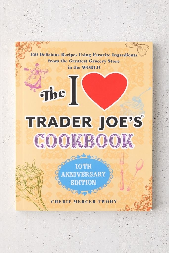 """Cover of """"The I Love Trader Joe's Cookbook"""""""