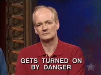 """Colin making a serious face with text reading, """"Gets turned on by danger"""""""
