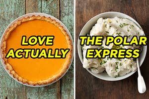 """On the left, a pumpkin pie labeled """"Love Actually,"""" and on the right, a bowl of mashed potatoes labeled """"The Polar Express"""""""