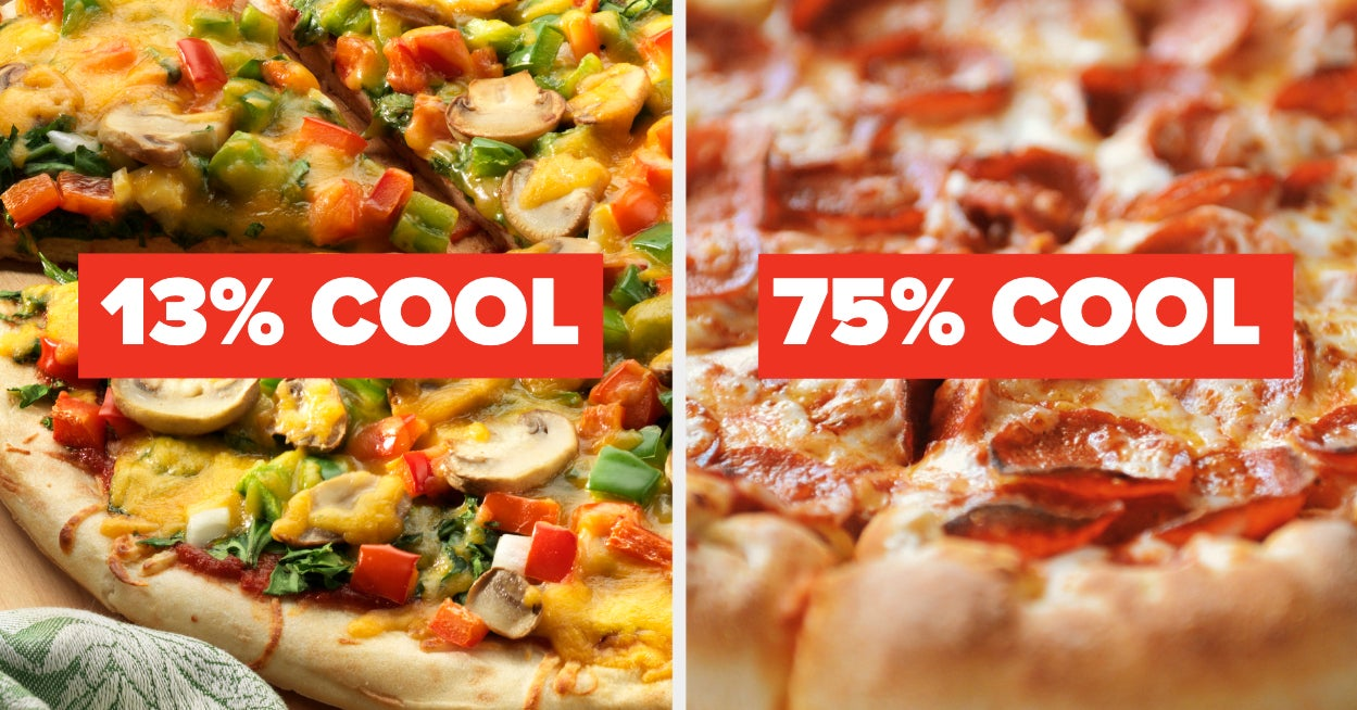 Your Pizza Opinions Will Reveal Exactly How Cool You Are - buzzfeed