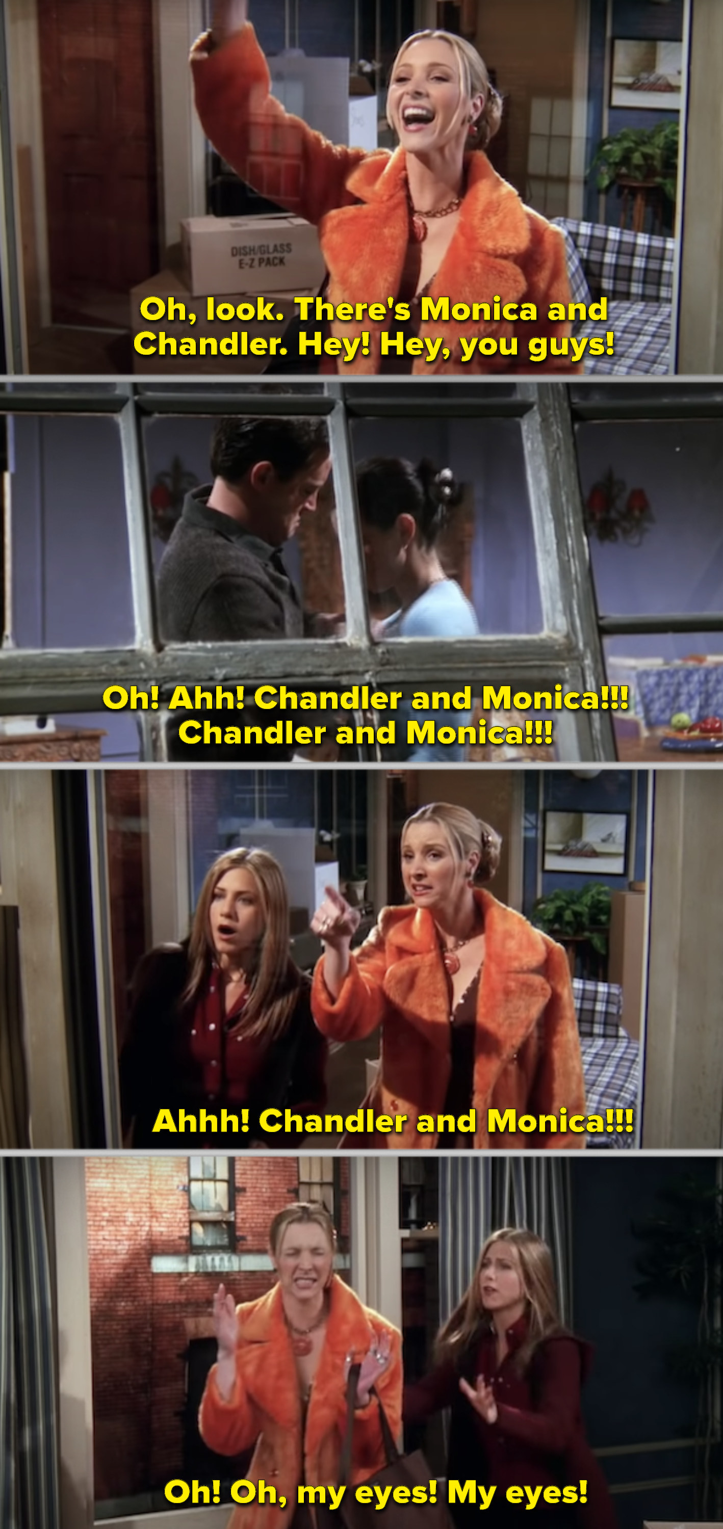 Phoebe screaming in Ugly Naked Guy's apartment after catching Chandler and Monica having sex across the street
