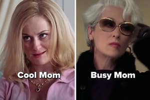 """Cool mom from """"mean Girls"""" and Miranda from """"Devil Wears Prada"""" with words """"busy mom"""""""