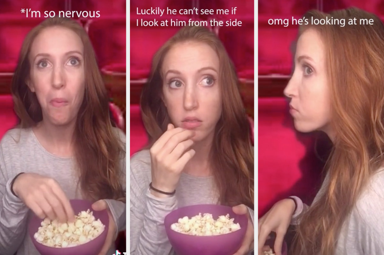 "A TikToker nervously eats popcorn on a movie date with the captions ""I'm so nervous,"" then ""Luckily he can't see me if I look at him from the side,"" and finally, ""omg he's looking at me"""