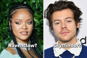 """Rihanna with the word """"Ravenclaw?"""" and Harry Styles with the word """"Gryffindor?"""""""
