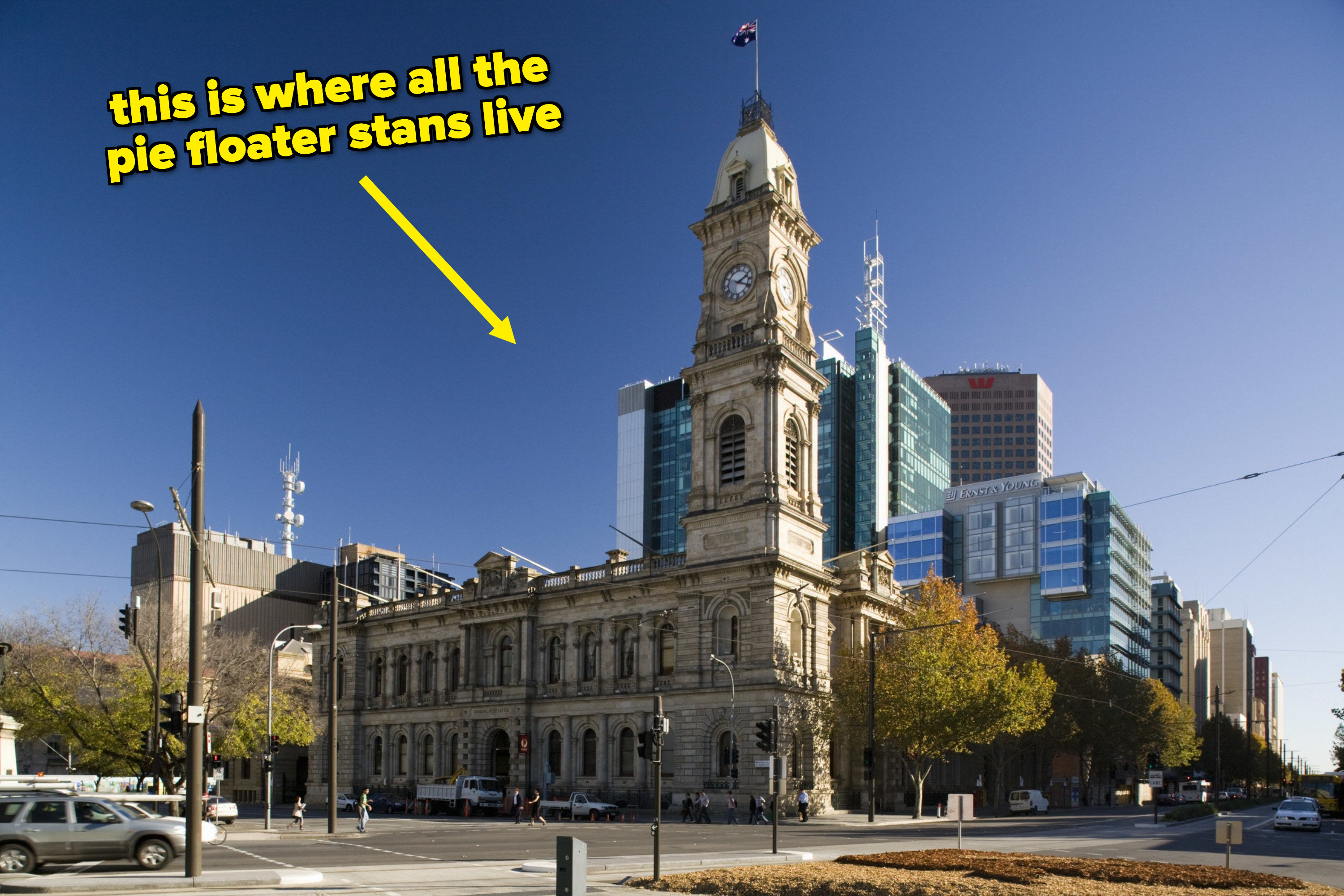 "Adelaide Town Hall; the image is captioned ""this is where all the pie floater stans live"""