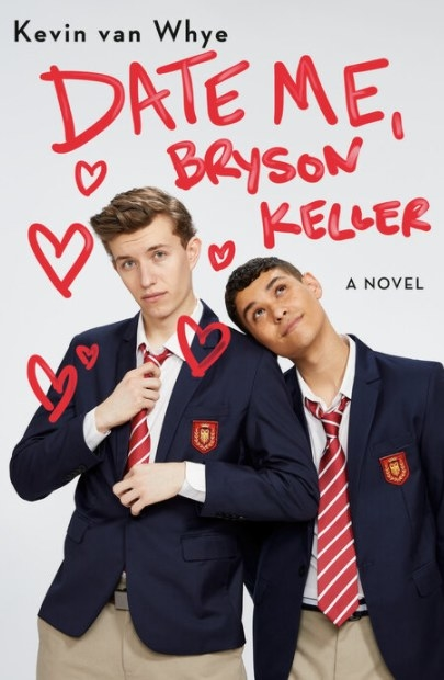 Cover of Date Me, Bryson Keller by Kevin van Whye featuring a photo of two boys in private school uniform
