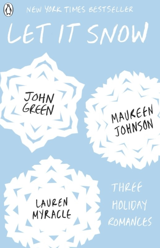Cover of Let It Snow: Three Holiday Romances by John Green, Maureen Johnson, and Lauren Myracle featuring a snowflake motif