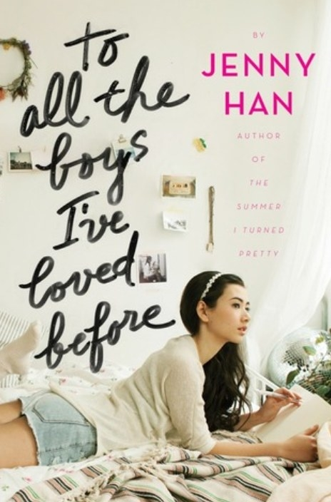 Cover of To All the Boys I've Loved Before by Jenny Han featuring a girl lying on her bed with a notebook and pen
