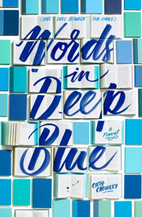 Cover of Words in Deep Blue by Cath Crowley featuring the title written across open books.