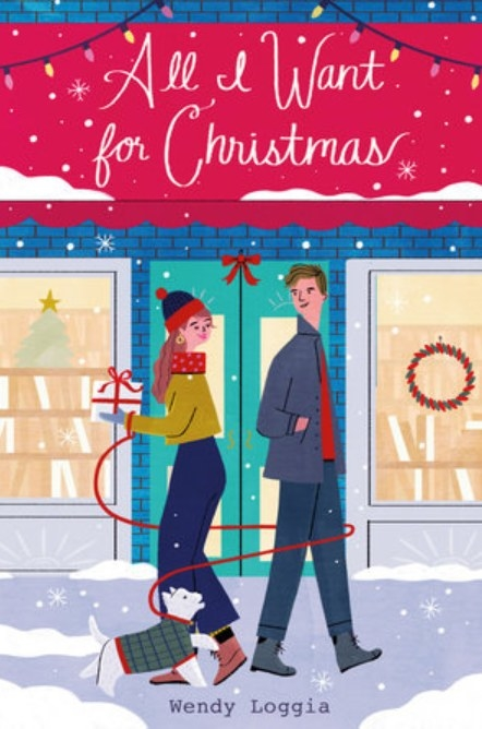 All I Want For Christmas by Wendy Loggia cover featuring an illustration of a girl, a boy, and a dog