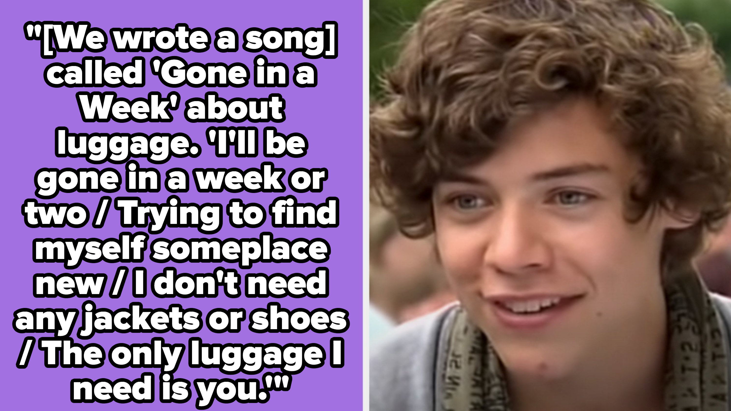 """A block of text from a Rolling Stone interview about writing a song called """"Gone in a Week;"""" Harry competing on """"The X-Factor"""""""