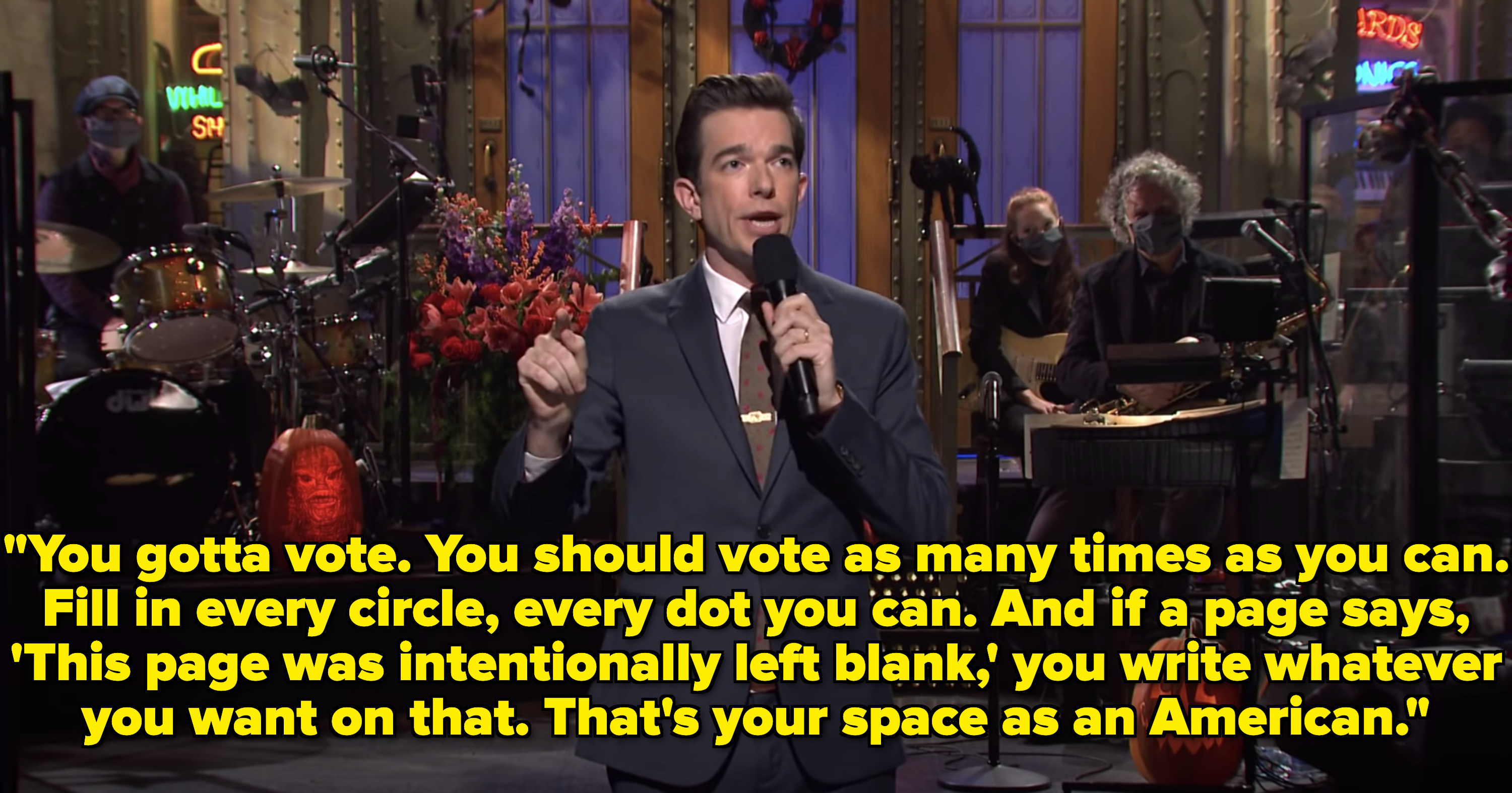 """You gotta vote. You should vote as many times as you can. Fill in every circle, every dot you can. And if a page says, 'This page was intentionally left blank,' you write whatever you want on that. That's your space as an American."""
