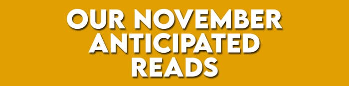 Our November Anticipated Reads