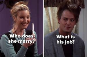 """菲比的话""""谁不娶她?""""和钱德勒的话""""什么是他的工作?""""从""""老友记"""""""