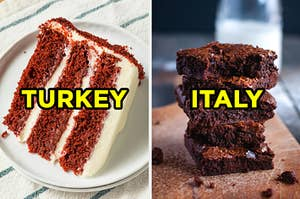 """On the left, a slice of red velvet cake labeled """"Turkey,"""" and on the right, a stack of brownies labeled """"Italy"""""""