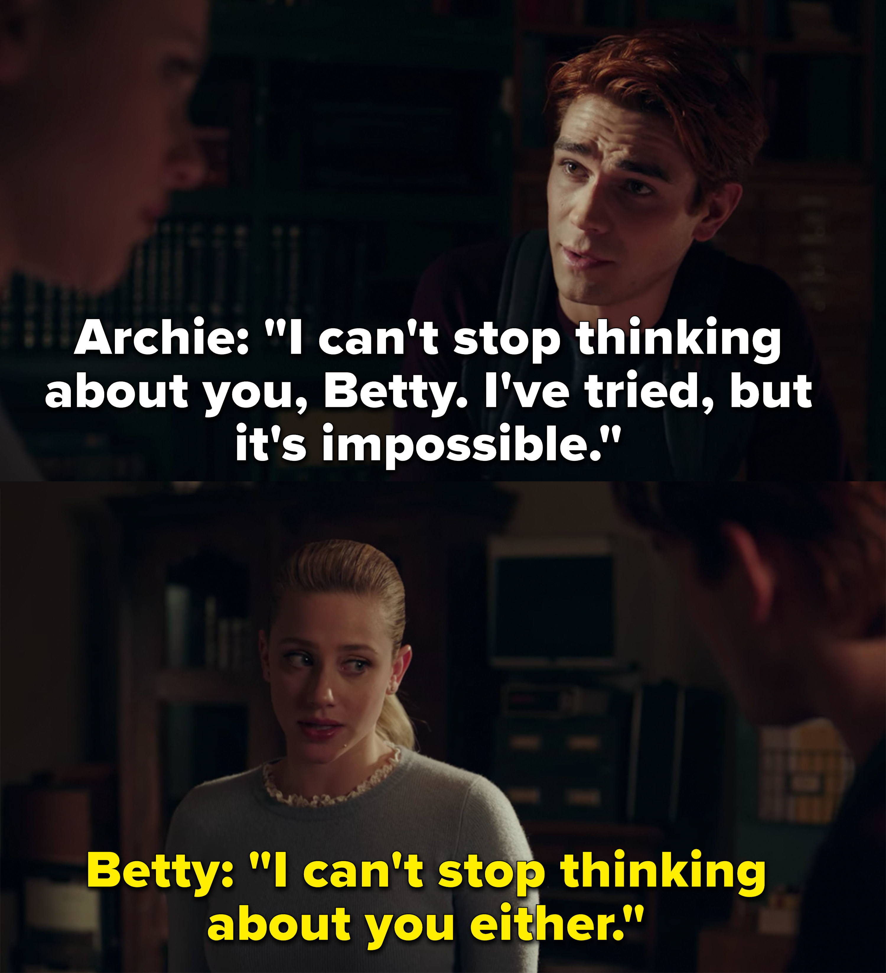 Archie and Betty say they can't stop thinking about each other