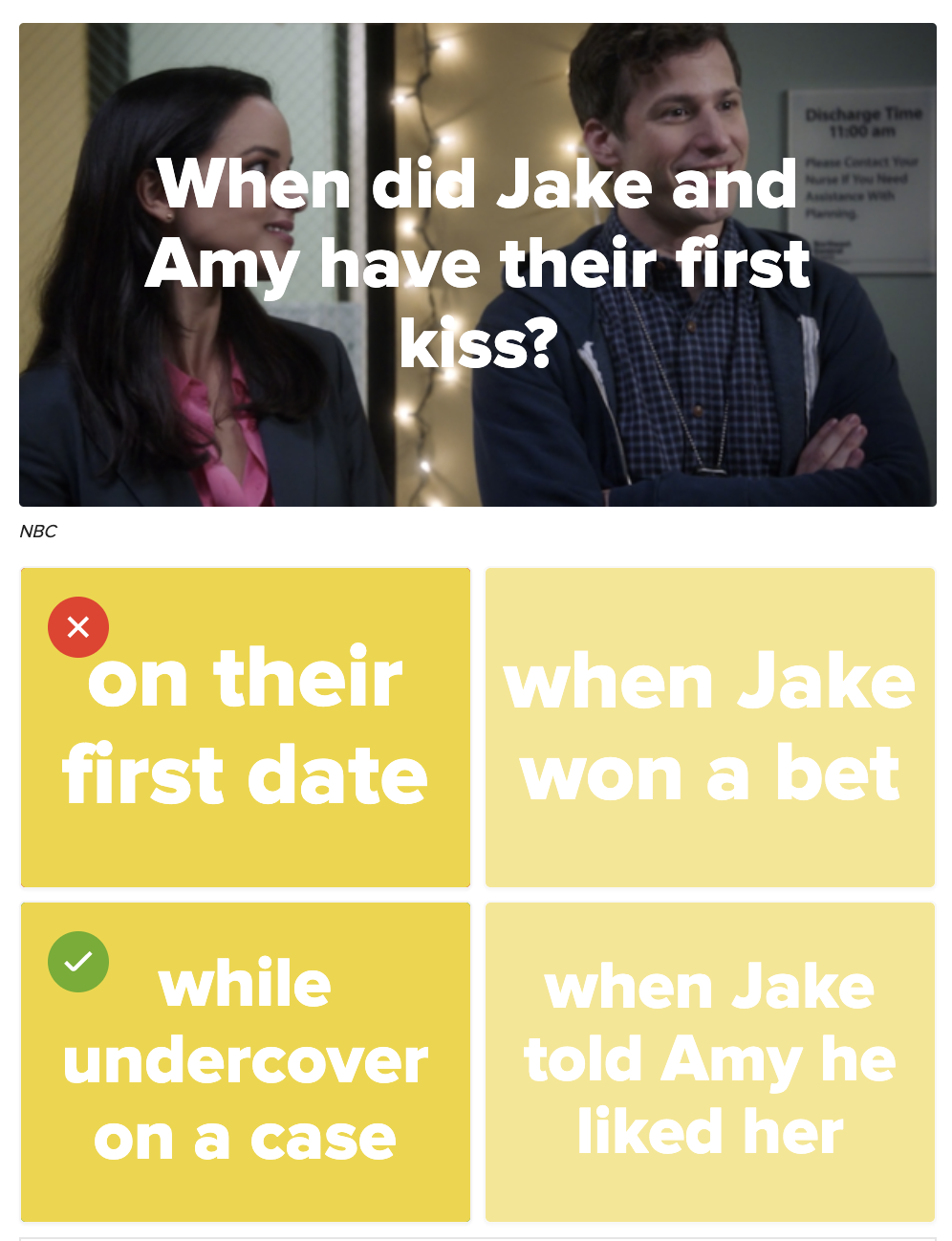 Question: When did Jake and Amy have their first kiss?