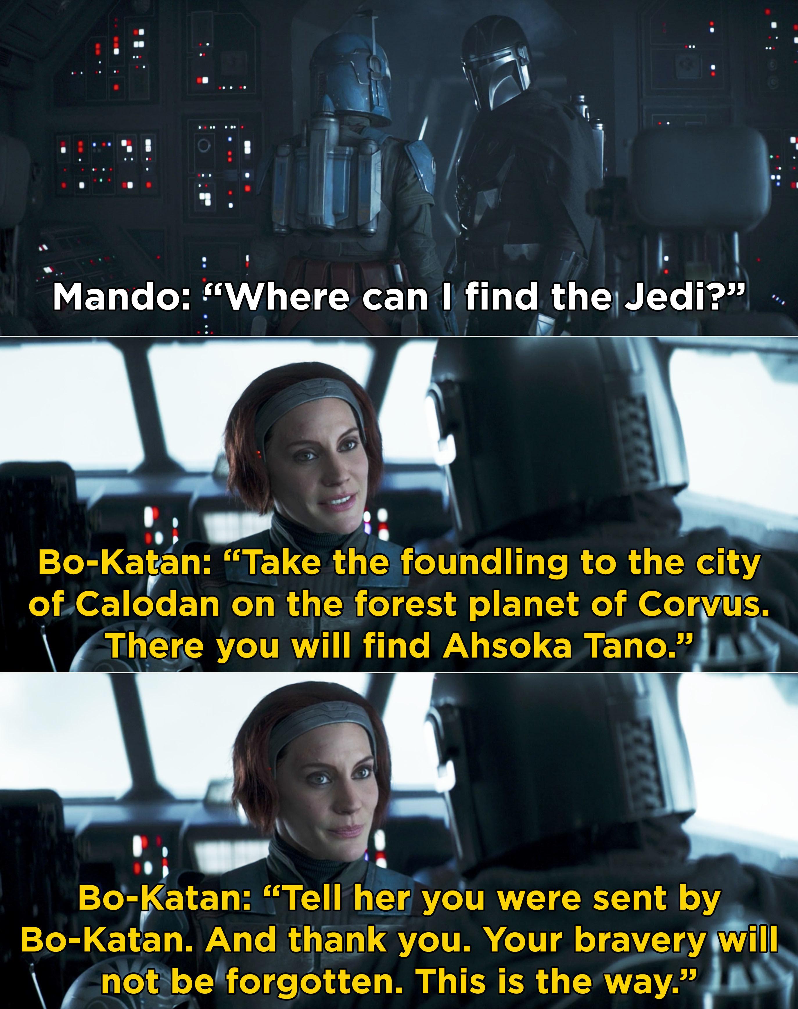 Bo-Katan telling Mando where he can find Ahsoka Tano and to tell her Bo-Katan sent him