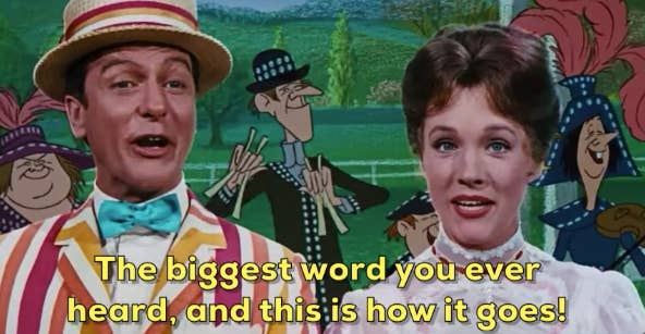 "Mary and Bert from ""Mary Poppins"" singing ""Supercalifragilisticexpialidocious"""