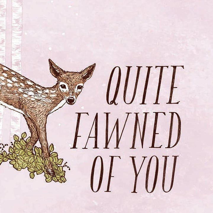 """a card that says """"quite fawned of you"""" with a picture of a fawn"""
