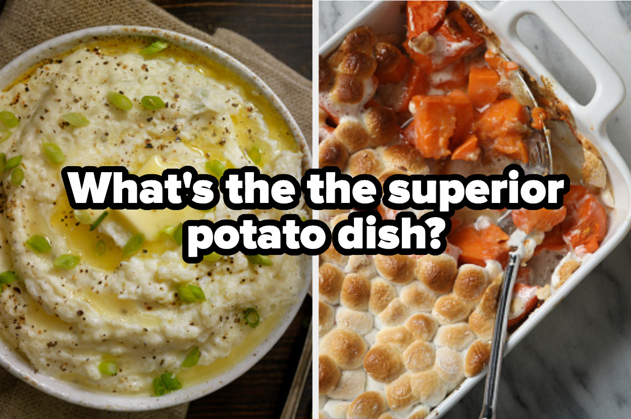 "Mashed potatoes with butter next to an image of sweet potato casserole and the caption, ""Qhat's the superior potato dish?"""