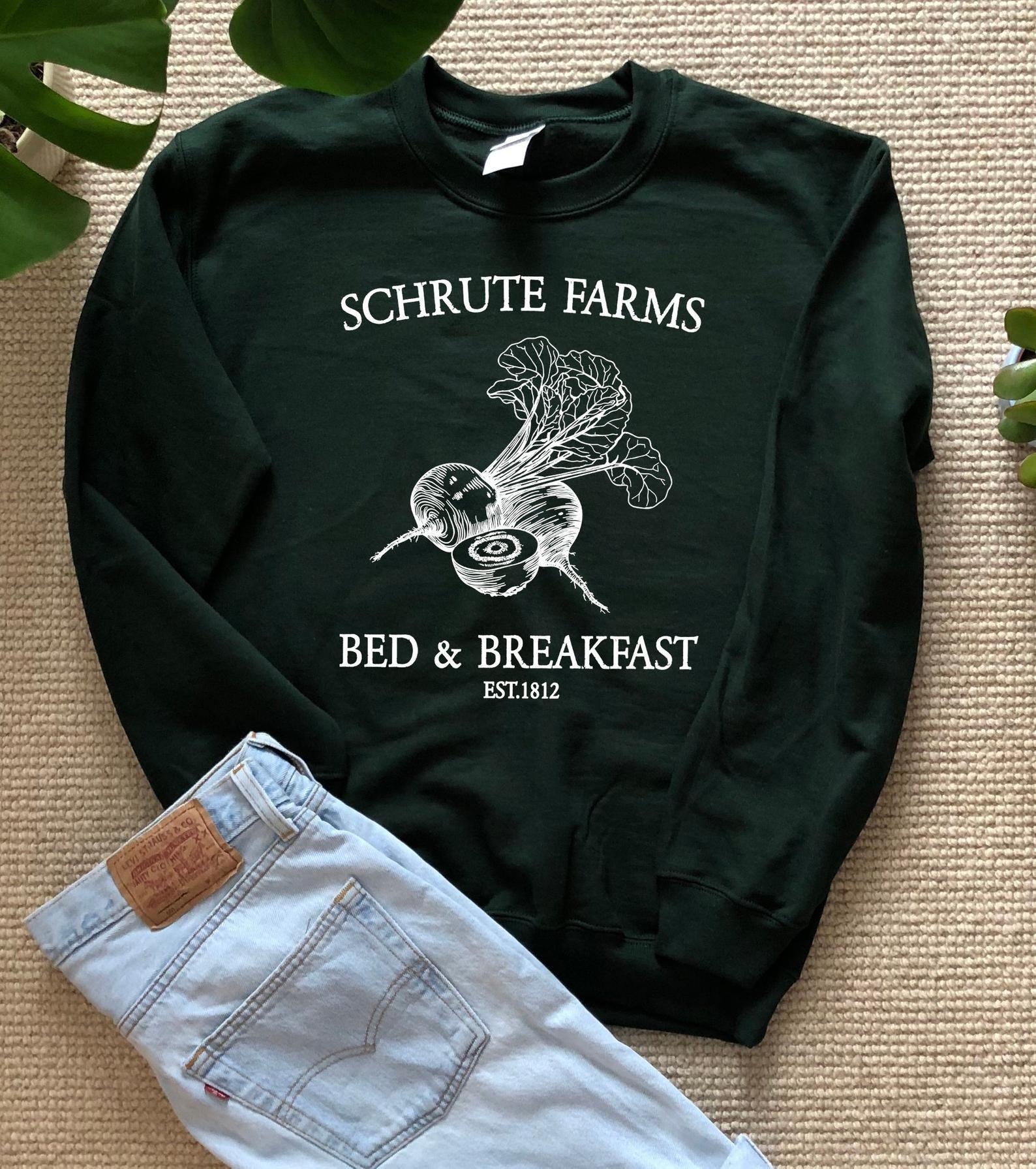 "sweatshirt that says ""Shrute Farms Bed & Breakfast"""