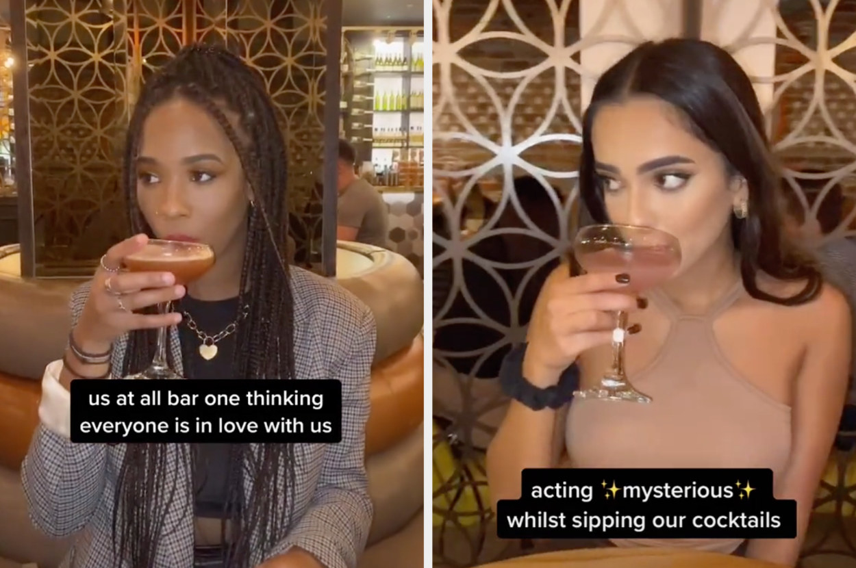 "Two TikTokers go out for drinks with the captions ""us at a bar thinking everyone is in love with us"" and ""acting mysterious whilst sipping out cocktails"""