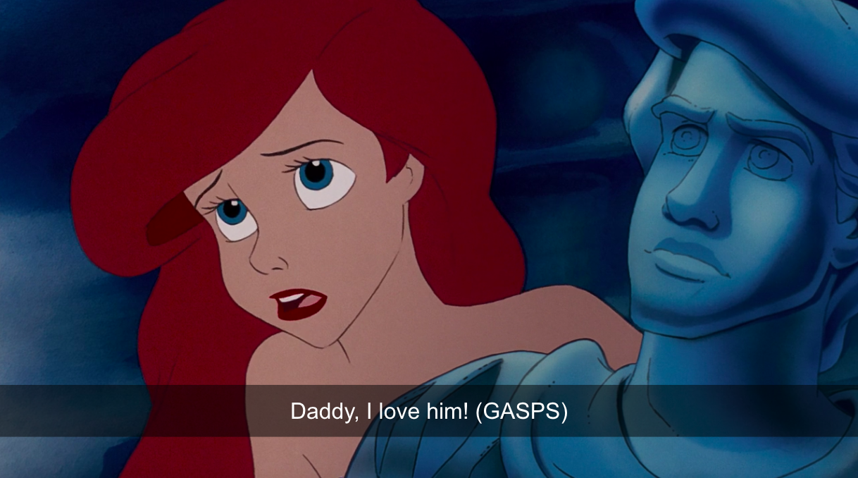 """Ariel: """"Daddy, I love him!"""""""