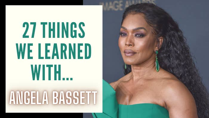"""A graphic that reads, """"27 things we learned with Angela Bassett"""""""