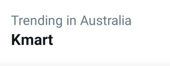 Text: Trending in Australia, Kmart