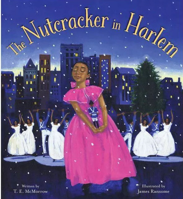 """Cover of """"The Nutcracker in Harlem"""" by T.E. McMorrow and Illustrated by James Ransome"""